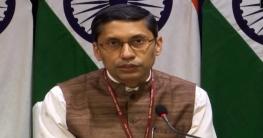 বাংলাদেশ সরকার দ্রুত ব্যবস্থা নিয়েছে: ভারত